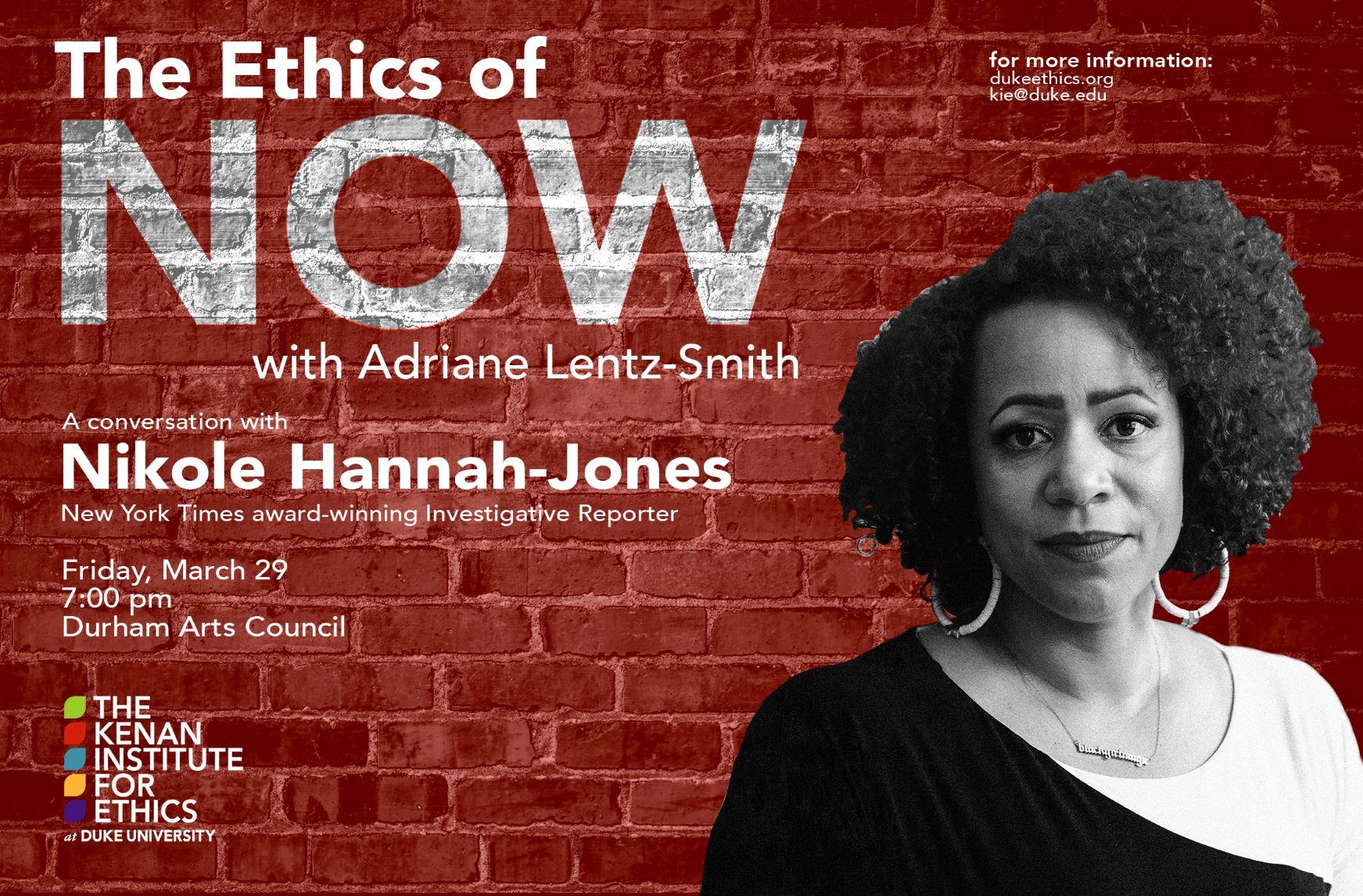 ethics of now Nikole Hannah-Jones