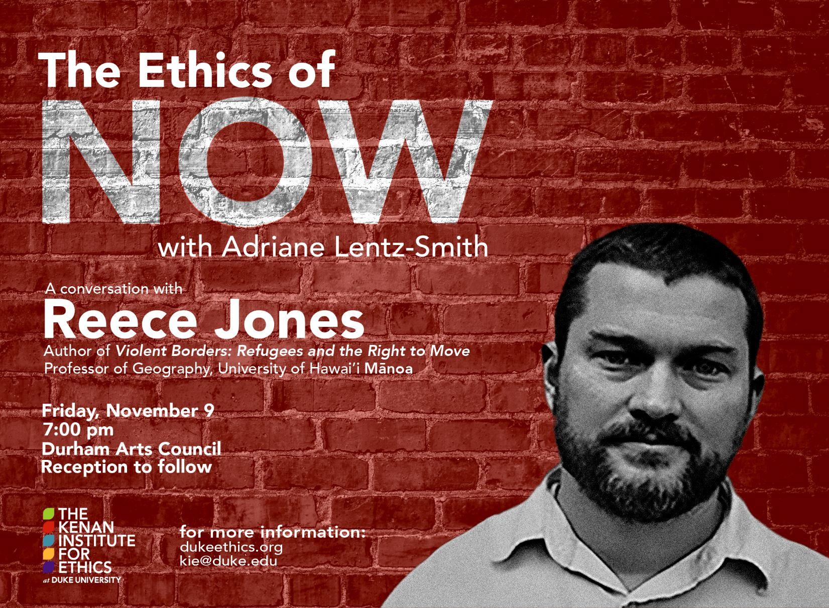 ethics of now Reece Jones