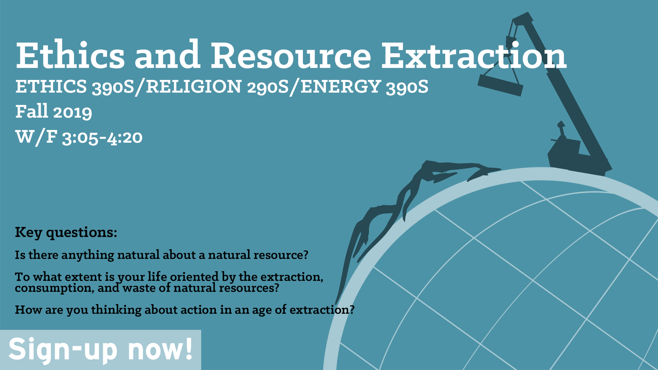 Take Ethics and Resource Extraction this Fall!