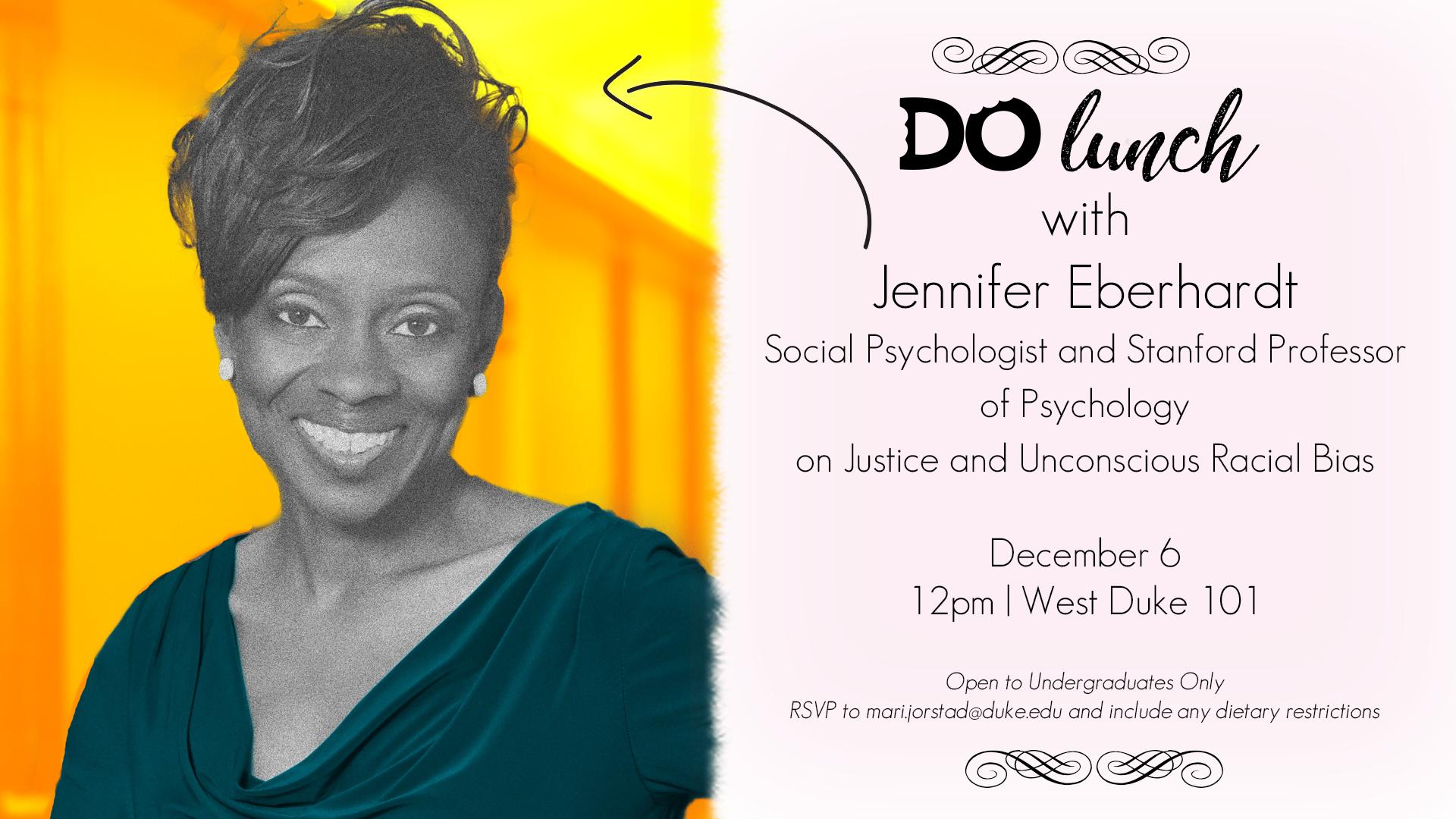 Do Lunch with Jennifer Eberhardt - info in text below