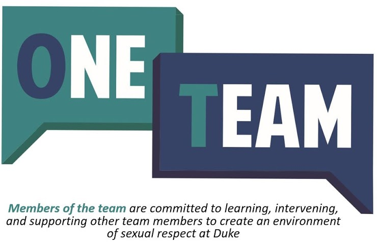 """Two speech bubbles say One Team. The speak bubbles are green, blue, and white. The caption reads """"members of the team are committed to learning, intervening, and supporting other team members to create an environment of sexual respect at Duke."""
