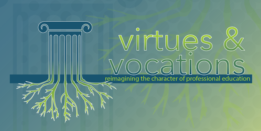 virtues and vocations