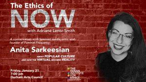 Ethics of Now Anita Sarkeesian - all info below