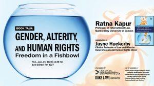 https://web.law.duke.edu/news/book-talk-gender-alterity-and-human-rights-freedom-fishbowl/