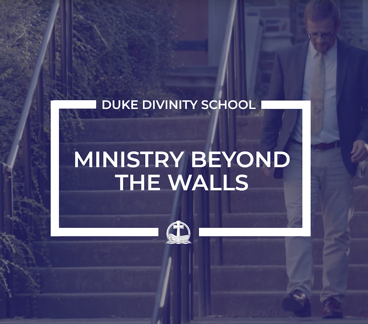"""Duke Divinity School cover for """"Ministry Beyond the Walls"""" video"""