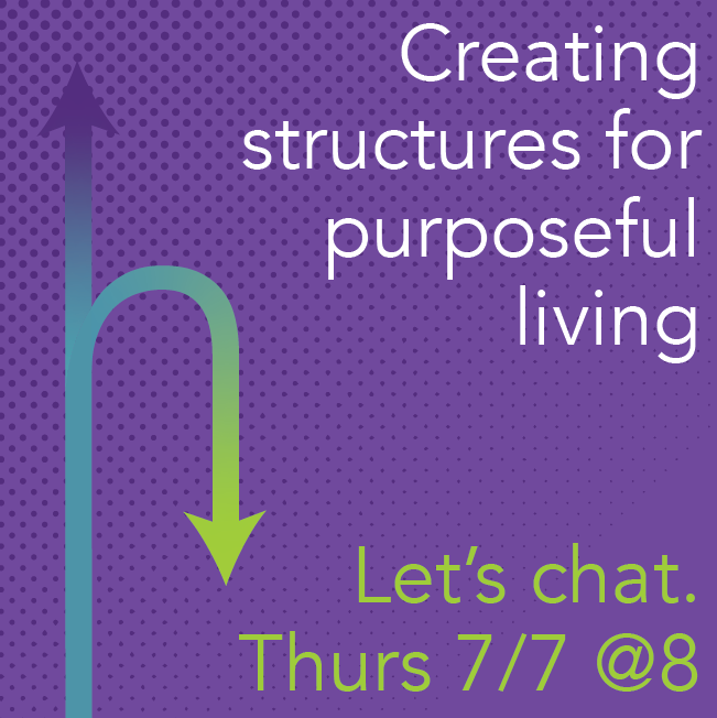 Creating structures for purposeful living