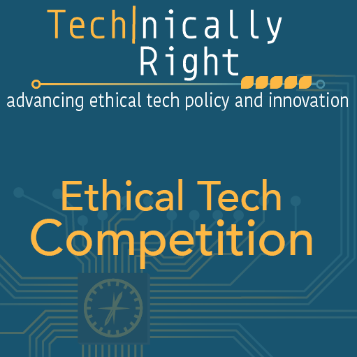 "Promotional Flyer for ""Technically Right Ethical Tech"" Competition"