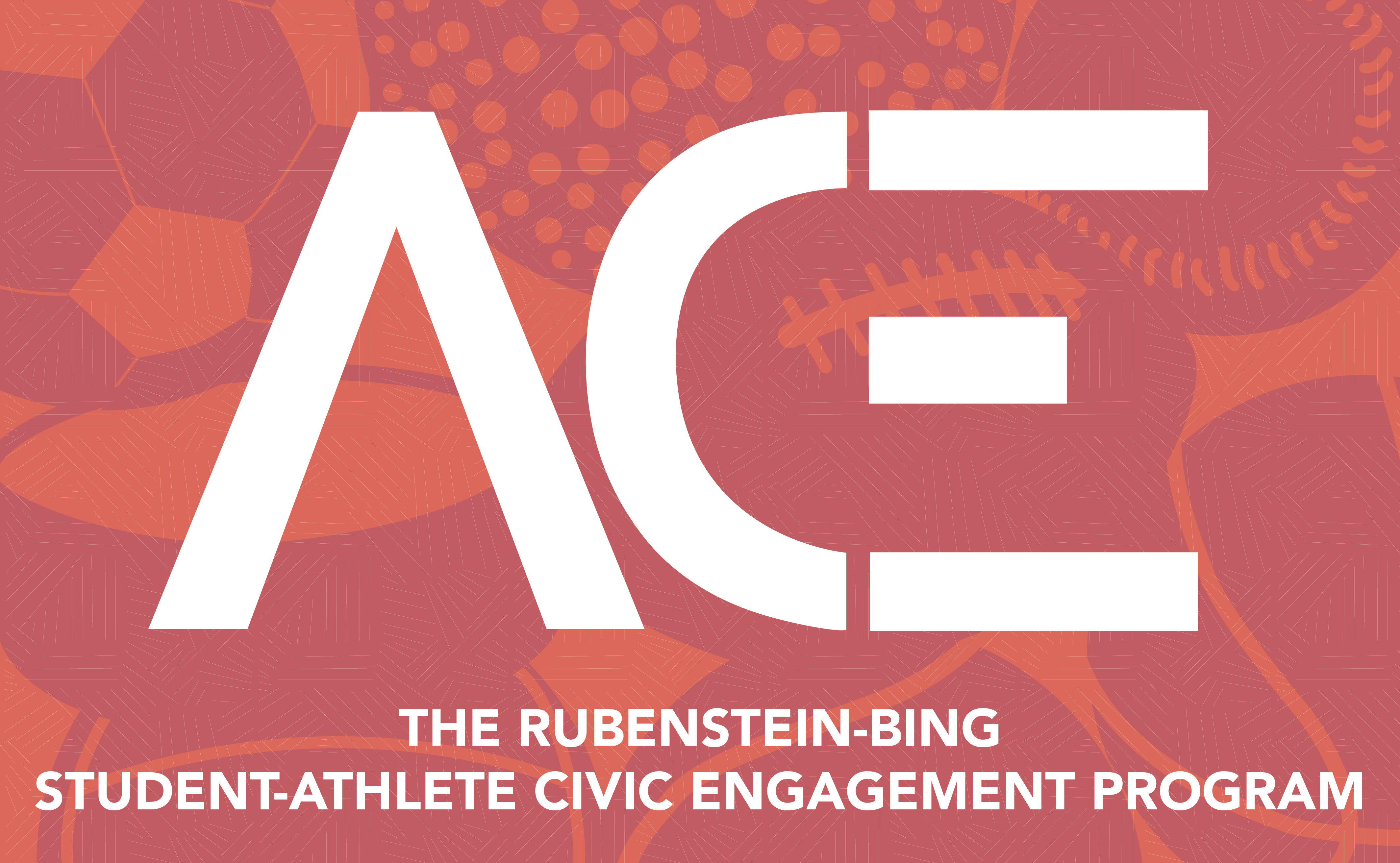 The Rubenstein Bing Student Athlete Civic Engagement Program