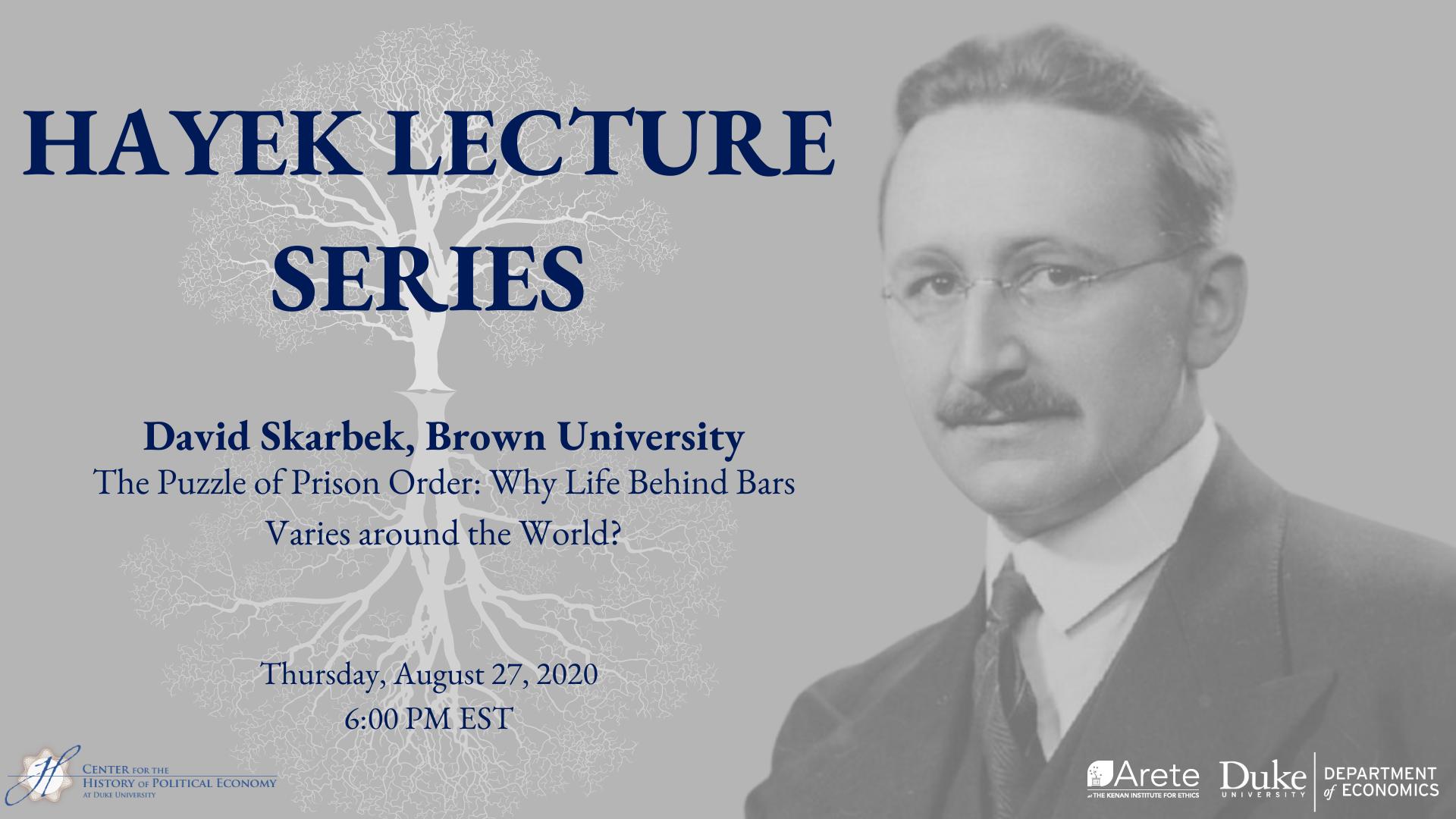 Skarbek-Hayek-Lecture