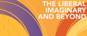"""Decorative banner for """"The Liberal Imaginary and Beyond"""" Seminar Series"""