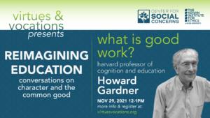 Virtues & Vocations presents Howard Gardner