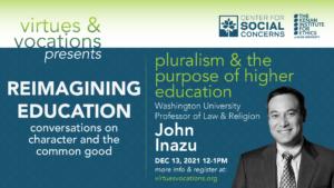 Virtues & Vocations presents John Inazu